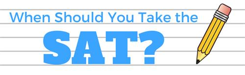 When Should You Take the SAT?
